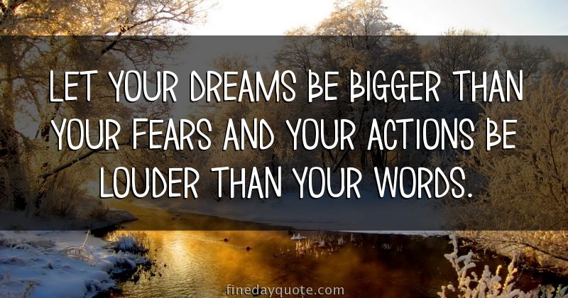 Billedresultat for let your dreams be bigger than your fears